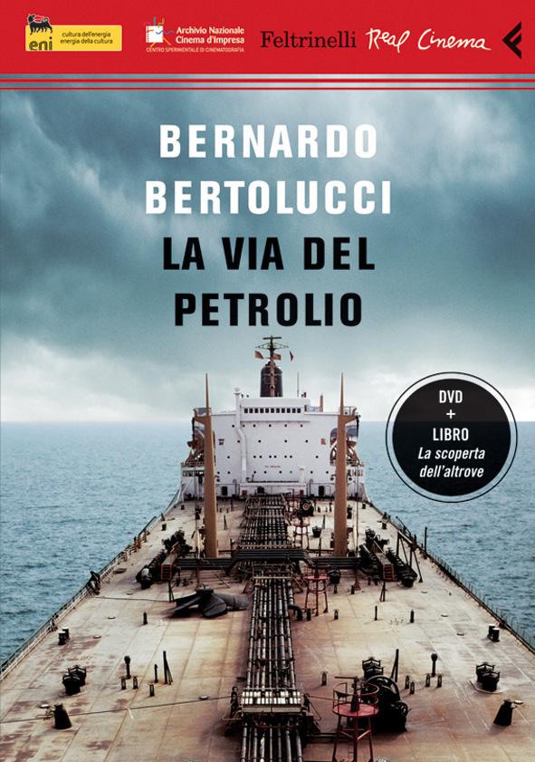 La via del petrolio, secondo Bertolucci 3